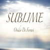 Sublime - Single - Ovidio De Ferrari
