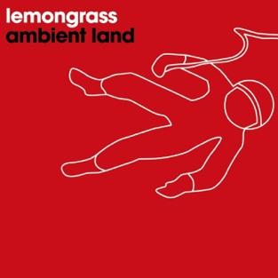 Ambient Land – EP – Lemongrass