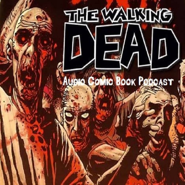 Walking Dead Audio Comic Podcast