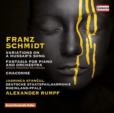 Schmidt: Variations on a Hussar's Song, Fantasia & Chaconne - Jasminka Stancul, Deutsche Staatsphilharmonie Rheinland-Pfalz & Alexander Rumpf album