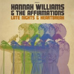 Hannah Williams & The Affirmations - Dazed and Confused