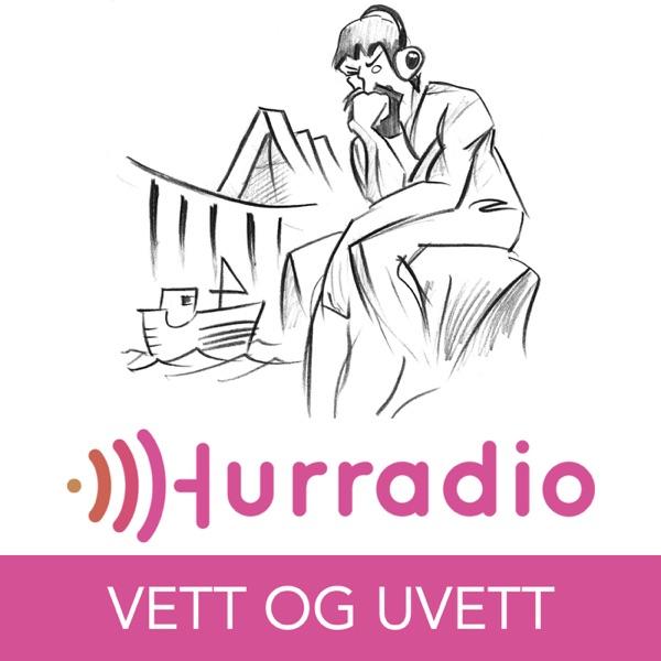 Hurradio: Vett og uvett