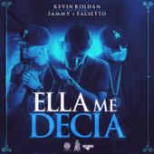 Ella Me Decía (feat. Sammy & Falsetto)