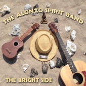 The Alonzo Spirit Band - The Bright Side of the Road