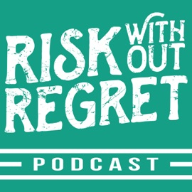 Risk Without Regret Stories From Risk Takers Inspiring Entrepreneurs Small Business Owners