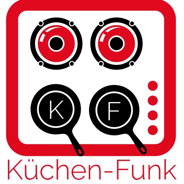 """Küchen-Funk"""" von Küchenjunge auf Apple Podcasts"""