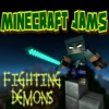 Fighting Demons - Single - Minecraft Jams