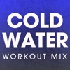 Power Music Workout - Cold Water Workout Mix  Single Album