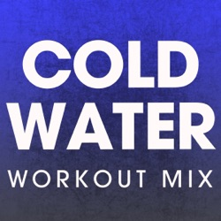 Cold Water (Workout Mix) - Single - Power Music Workout Album Cover