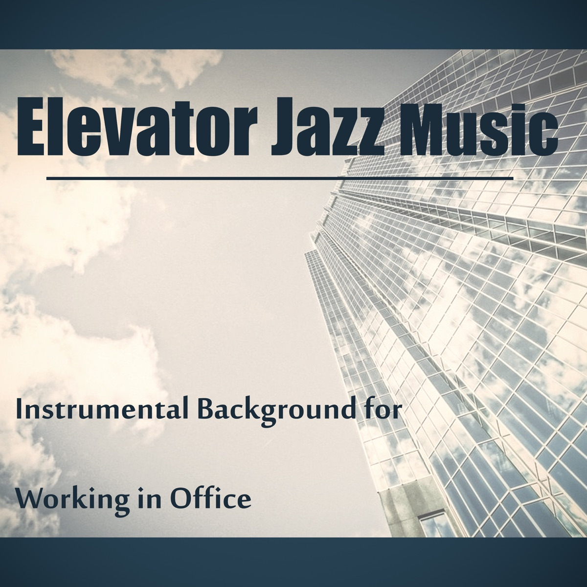 Elevator Jazz Music: Best of Lounge Jazz Music, Instrumental