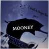 I Should Be Stronger Than You - Single - Mooney