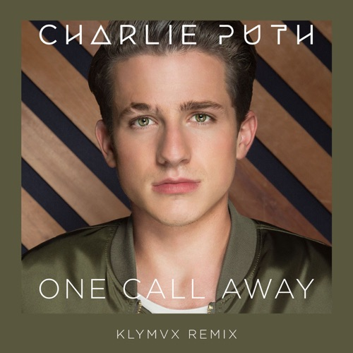 Charlie Puth - One Call Away (KLYMVX Remix) - Single