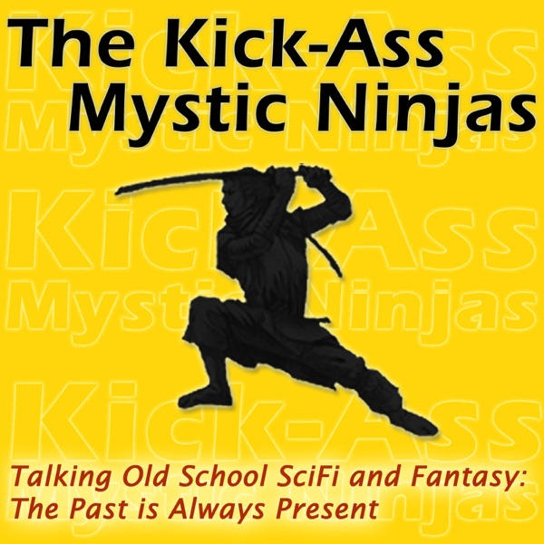 The Kick-Ass Mystic Ninjas