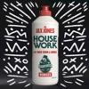 House Work feat Mike Dunn MNEK Remixes