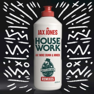 House Work (feat. Mike Dunn & MNEK) [Remixes] Mp3 Download