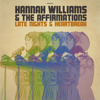 Late Nights & Heartbreak - Hannah Williams & The Affirmations
