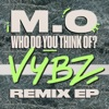 Who Do You Think Of VYBZ Remix EP