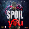 Alkaline - Spoil You artwork