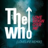 Love Reign O'er Me (Lovelife Remix) - Single ジャケット写真