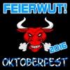 Oktoberfest 2016 - Feierwut