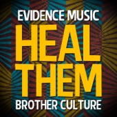 Brother Culture - Heal Them