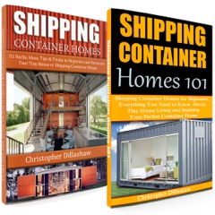Shipping Container Homes: Box Set: Shipping Container Homes: 51 Ideas to Decorate Your Tiny House, Shipping Container Homes 101 (Unabridged)