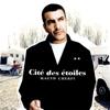 Cité des étoiles - Magyd Cherfi