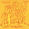 Good Old Songs: From Ragime to Wartime, Vol. 6 - Squeek Steele