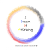 I Dream of Arirang (feat. Oh Hye Young & 최영두) - Korean Music Group WOLCHEON