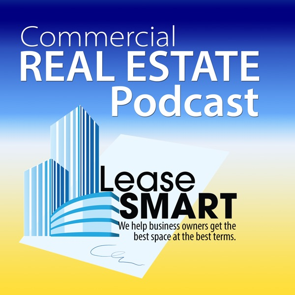 The LeaseSmart Corporate Real Estate Podcast with Craig Melby