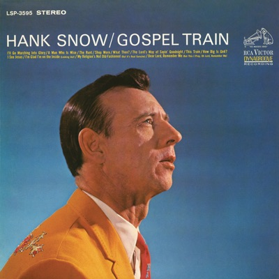 Gospel Train - Hank Snow