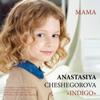 Mama - Anastasiya Cheshegorova