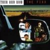Then and Now, The Fixx