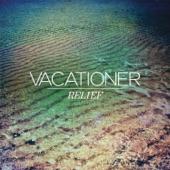 Vacationer - Paradise Waiting