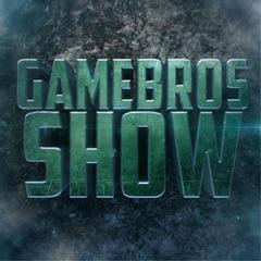 GameBros Show Video Game Talk Show