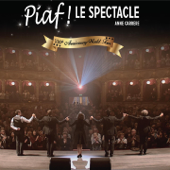 Piaf ! Le spectacle (100th Anniversary World Tour)