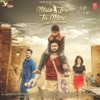 Main Teri Tu Mera Original Motion Picture Soundtrack EP