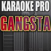 Gangsta (Originally Performed by Kehlani) [Instrumental Version]