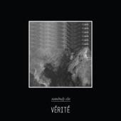 VÉRITÉ - Somebody Else
