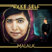 Wake Self - Malala