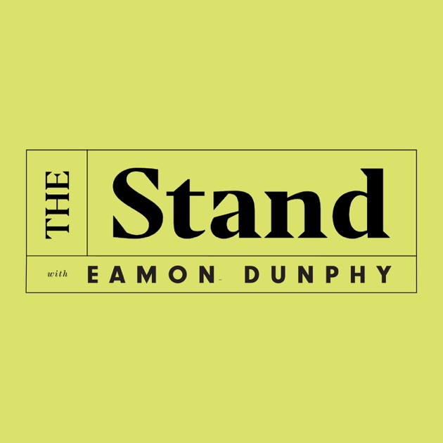 The Stand with Eamon Dunphy by The Stand on Apple Podcasts on