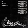 Waiting - Single, RL Grime, What So Not & Skrillex