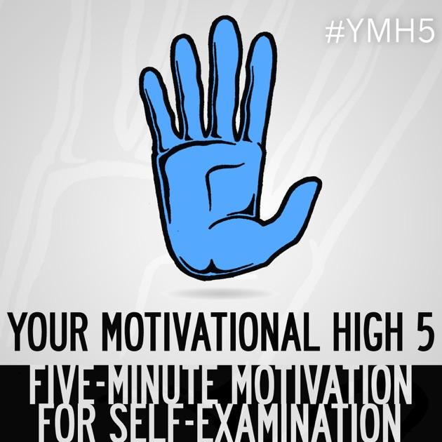your motivational high 5 short inspiration motivation positivity