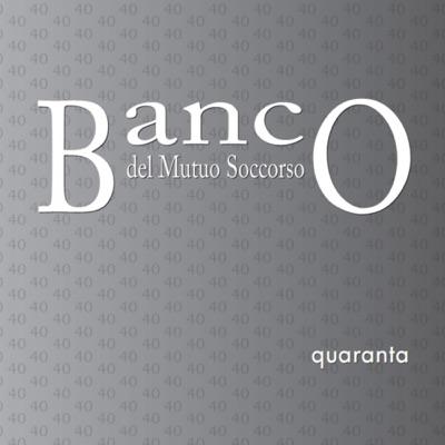 Quaranta - Banco del Mutuo Soccorso