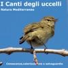 Canti degli uccelli - Natura Mediterraneo (Natura Mediterraneo)