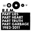 Part Lies Part Heart Part Truth Part Garbage 1982 2011