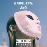 Manuel Riva & Eneli - Mhm Mhm (Dave Andres Remix)
