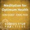 Jon Kabat-Zinn - Meditation for Optimum Health artwork