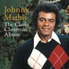 The Classic Christmas Album, Johnny Mathis