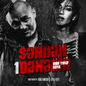 #Səndən1Dənədir (feat. Roya) - Miri Yusif